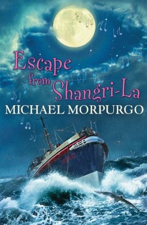 Michael Morpurgo - Escape from Shangri_la